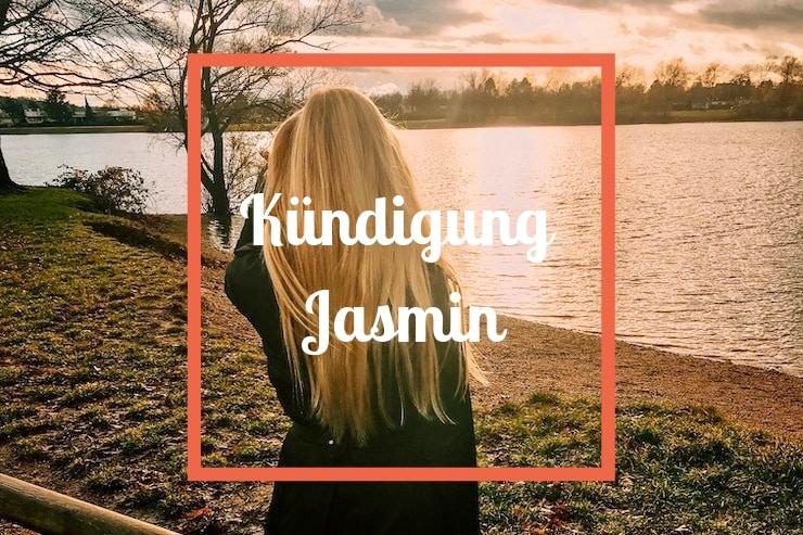 Kündigung Jasmin