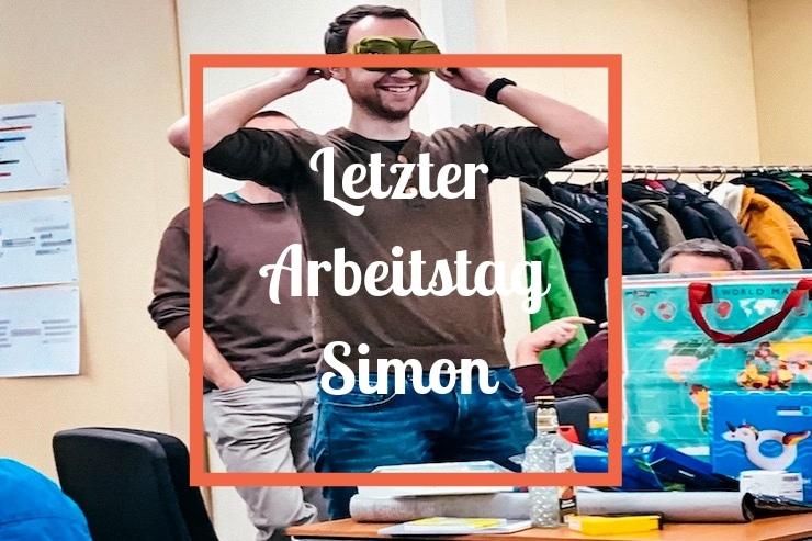Letzter Arbeitstag Simon