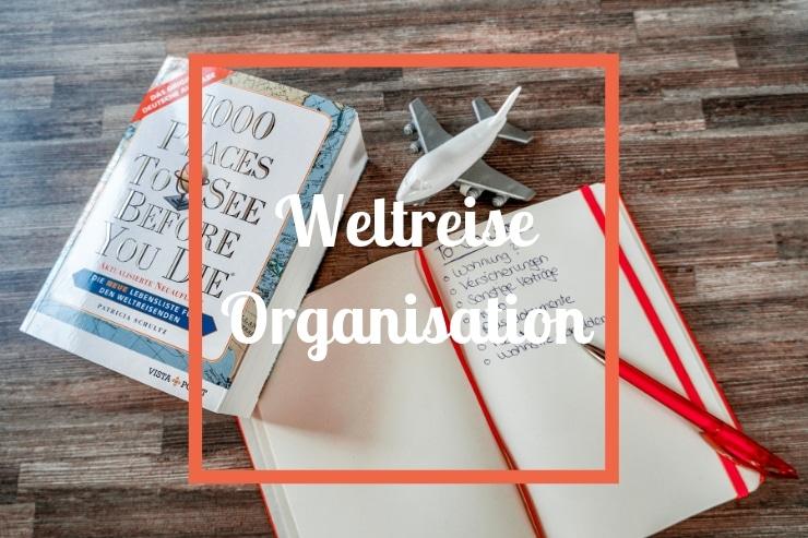 Weltreise Organisation