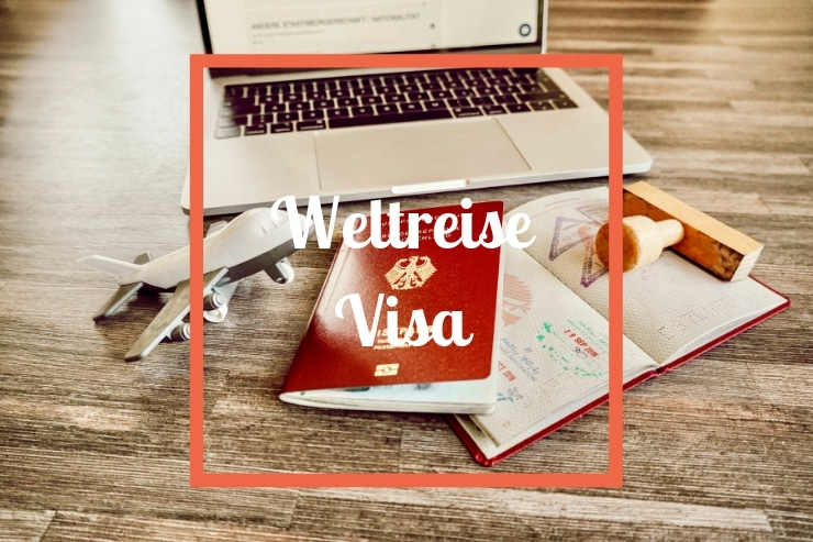 Weltreise Visa