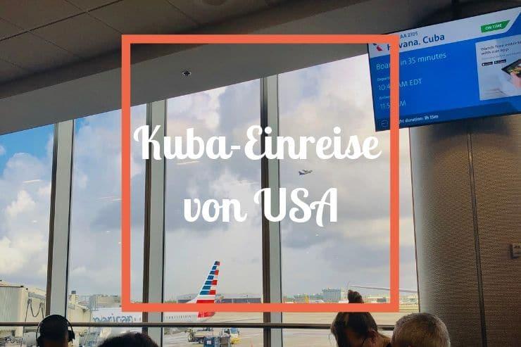 Kuba Einreise von USA
