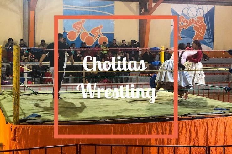 Cholitas Wrestling La Paz
