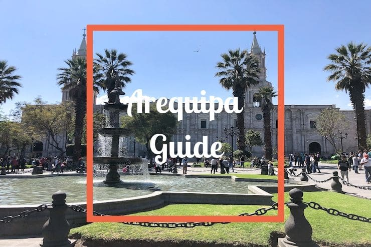 Arequipa Guide