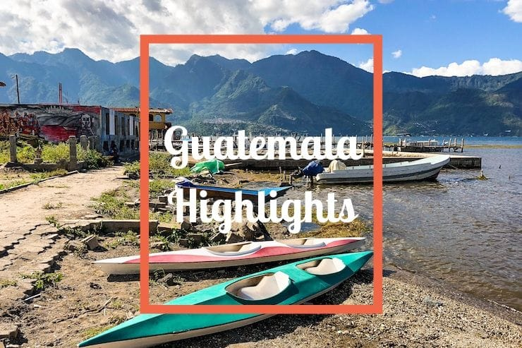 Guatemala Highlights